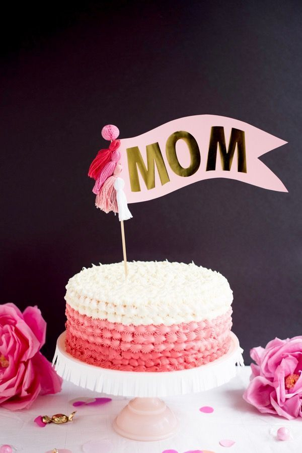 Oversize Mom Cake Topper Diy Oh Happy Day With Images Mom