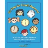 It's Time for Good Manners! (Paperback)By Leslie A. Susskind
