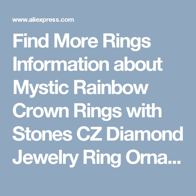 Find More Rings Information about Mystic Rainbow Crown Rings with Stones CZ Diamond Jewelry Ring Ornamentation Wedding Bijoux Bague Femme Aneis Feminino Y2867,High Quality bijou sandal,China bijoux silver Suppliers, Cheap bijoux turquoise from D&C Fashion Jewelry Buy to Get a Free Gift on Aliexpress.com