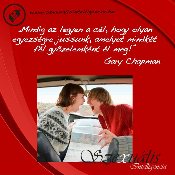 """""""Mindig az legyen a cél, hogy olyan egyezségre jussunk, amelyet mindkét fél győzelemként él meg!"""" - Gary Chapman - - > > www.szexualisintelligencia.hu/idezetek-kepekben/"""