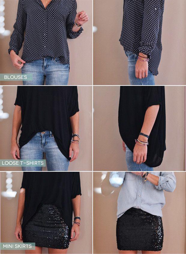 Se você estiver vestindo uma blusa grande e não quiser parecer quadradona, coloque a parte da frente para dentro.