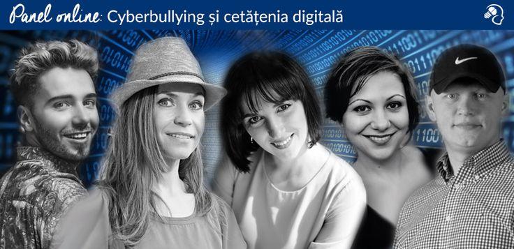 Panel online: Cyberbullying și cetățenia digitală