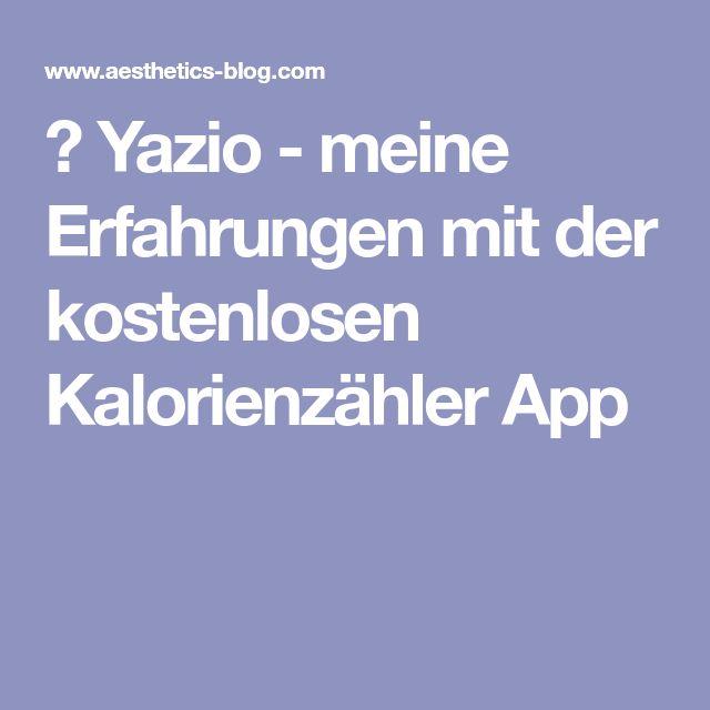 ᐅ Yazio - meine Erfahrungen mit der kostenlosen Kalorienzähler App