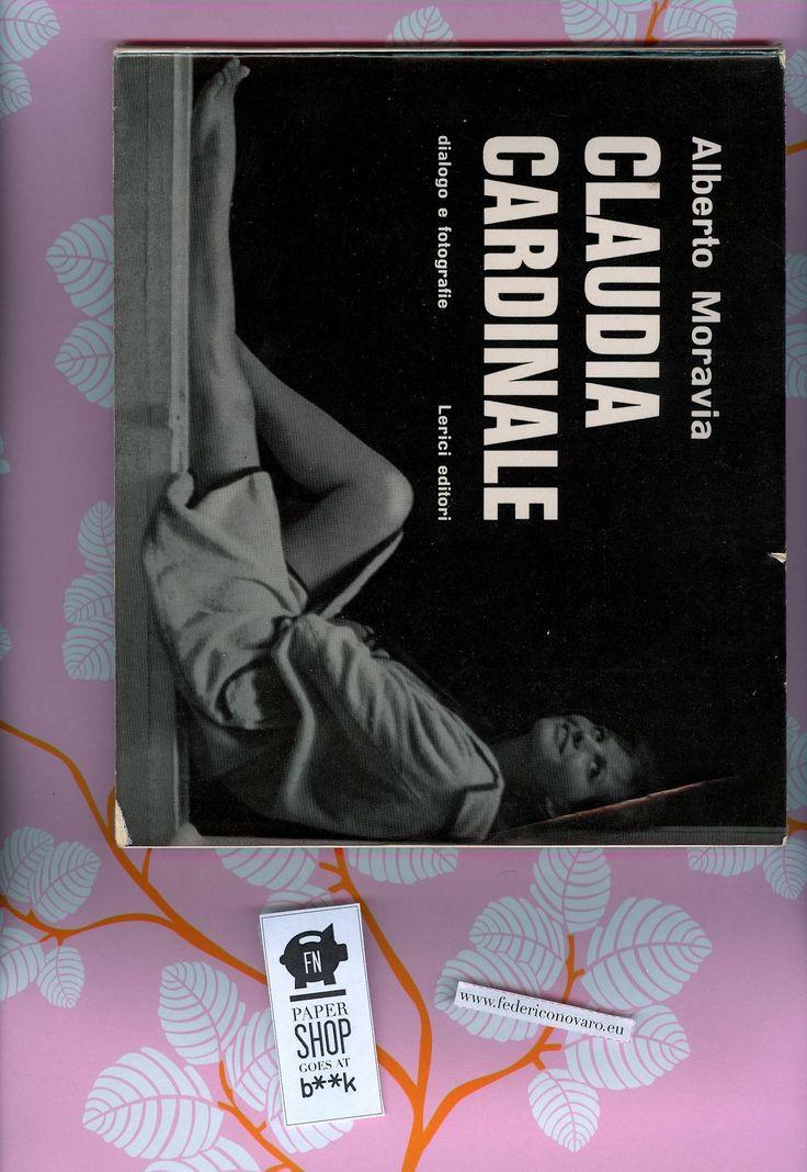 Claudia Cardinale, di Alberto Moravia. Dialogo e fotografie. Lerici editori 1962. 40 pag + 22 tav. f. t.: ill. fotog. b/n. - Fotografie di C...
