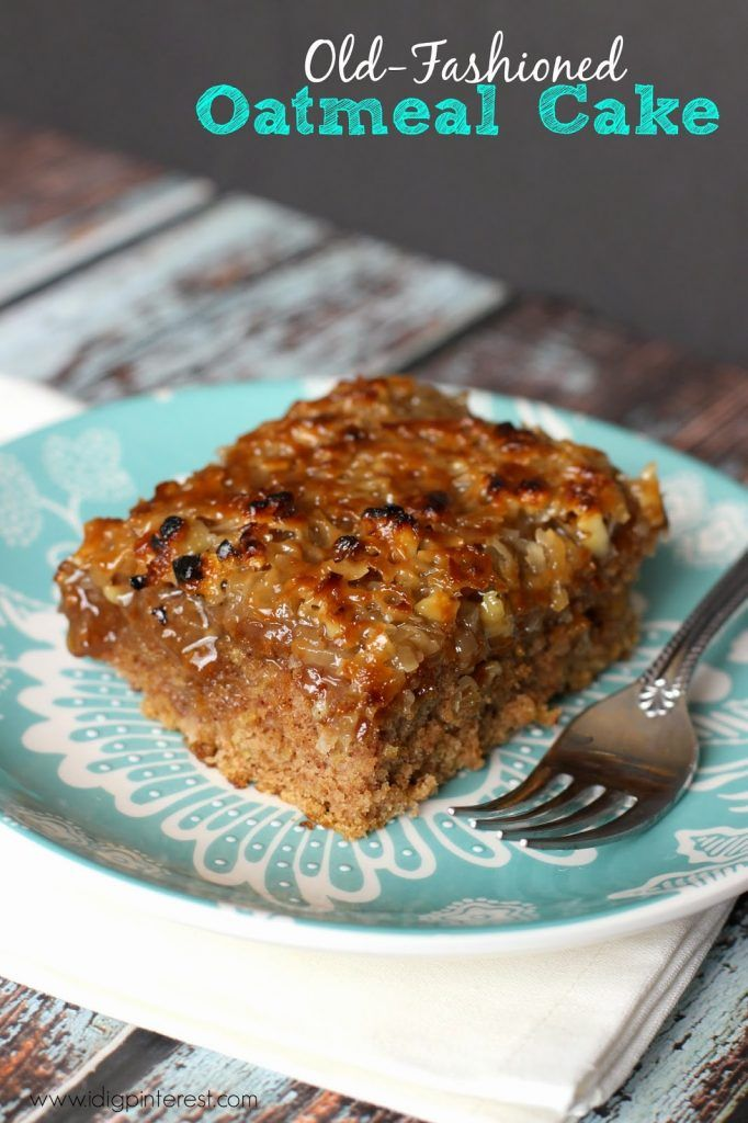Old-Fashioned Oatmeal Cake. If there ever was a dessert that brought back the warm fuzzies of my childhood, it's this Old-Fashioned Oatmeal Cake. Take a peek and try not to drool.