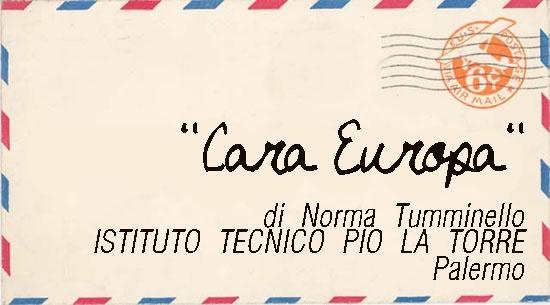 """Lettera di Norma Tumminello dell'Istituto Tecnico Pio La Torre, per l'iniziativa """"Fatti sentire - scrivi ai responsabili dell'Europa"""", sostenuta da Poste Italiane e sviluppata dal film """"Il sole dentro""""."""