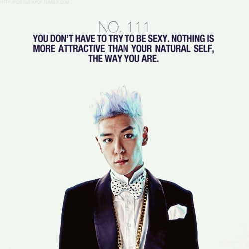 T.O.P. Quote. This is why I love him.