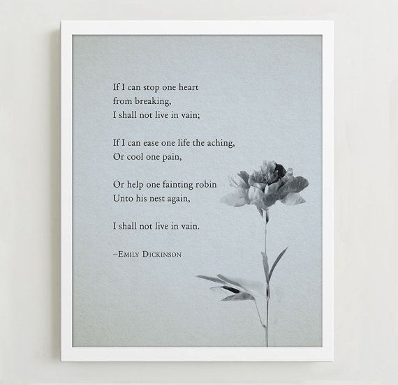 Emily Dickinson Poem If I can stop one heart by Riverwaystudios, $14.00