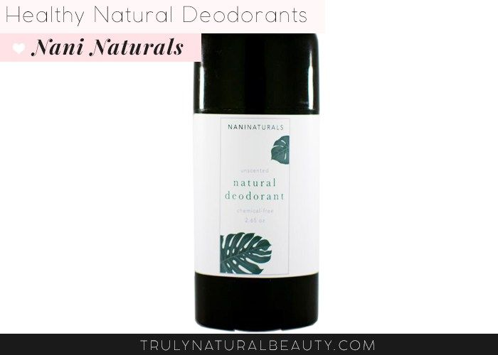 Nani Naturals Natural Deodorant. Awesome list!! Ultimate guide to effective natural healthy organic nontoxic aluminum free deodorant.Please REPIN! <3 :)
