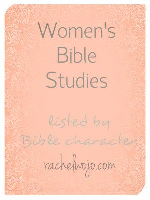 One fab list of women's Bible studies listed by Bible character. Could you help me add to the list? What are your favorite Bible character studies?
