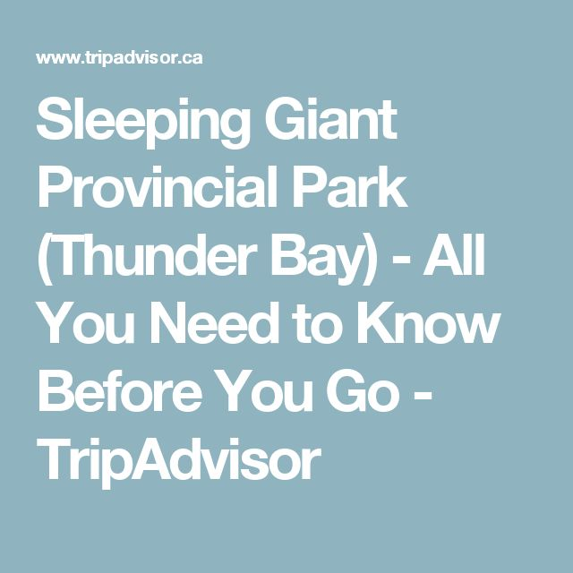 Sleeping Giant Provincial Park (Thunder Bay) - All You Need to Know Before You Go - TripAdvisor
