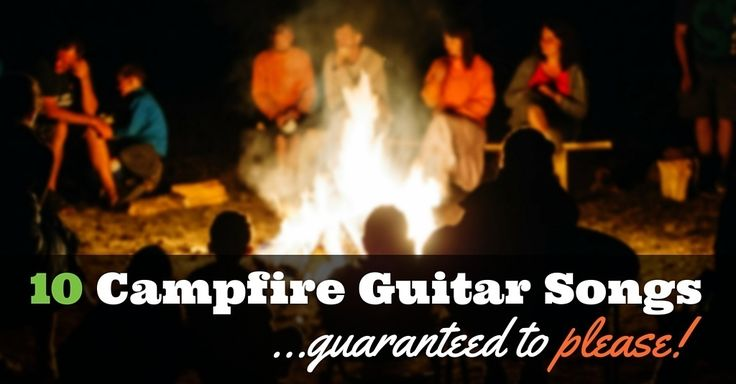 20 Easy Campfire Songs to play on acoustic guitar (Good ...