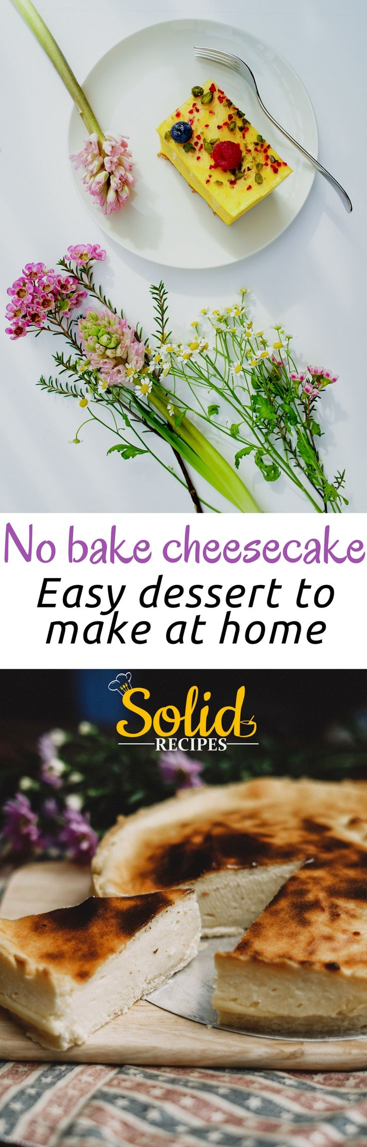 No bake cheesecake – easy dessert to make at home Not always the photos matched the recipe. Cheesecake recipes | cheesecake recipes easy | cheesecake bites | cheesecake recipes classic | cheesecake factory recipes | The Cheesecake Factory | Cheesecake.com | The English Cheesecake Company | Cheesecake Recipes | cheesecake recipes. | CHEESECAKE RECIPES |