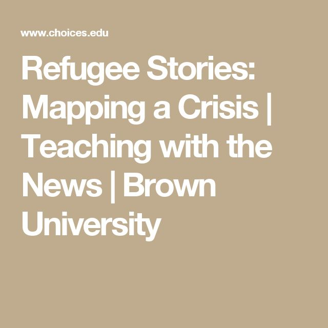 Refugee Stories: Mapping a Crisis | Teaching with the News | Brown University