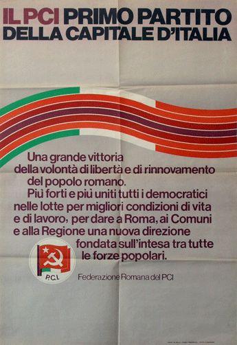 Il PCI primo partito della capitale dʹItalia  Progetto grafico di Daniele Turchi.