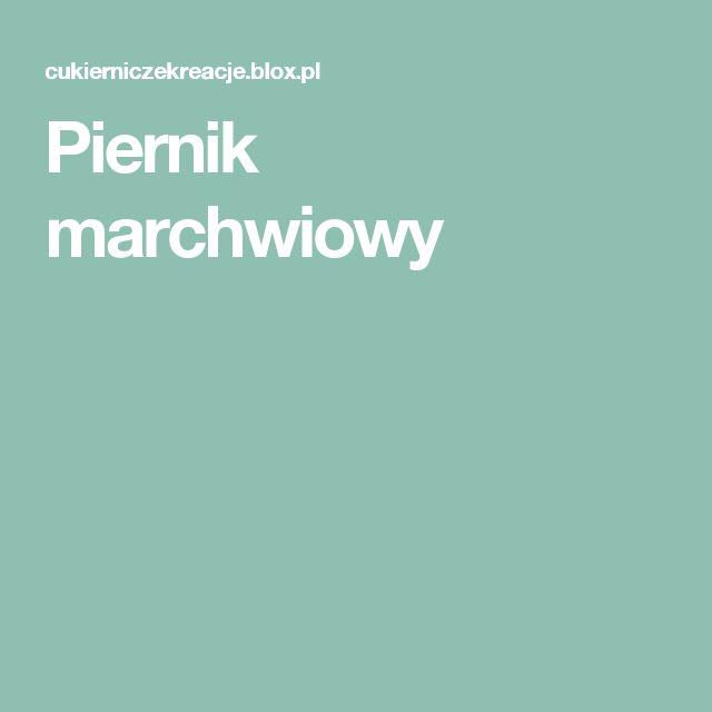 Piernik marchwiowy