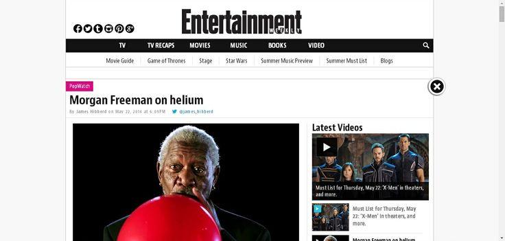 http://popwatch.ew.com/2014/05/22/morgan-freeman-on-helium/ pretty cool
