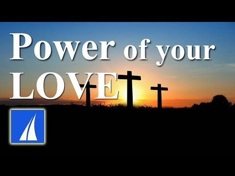 Power of Your Love - Hillsong (with lyrics) - YouTube