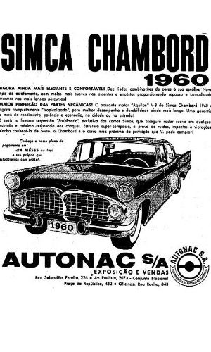 Os modelos da montadora Simca foram vendidos no Brasil até a década de 60, mas saíram do mercado