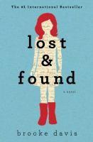 Lost & found / Brooke Davis. [WA Emerging Writers Award]