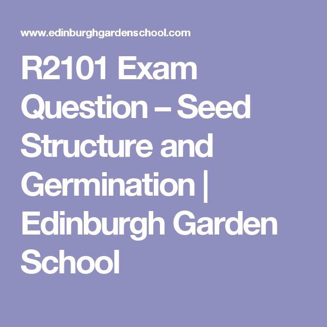 R2101 Exam Question – Seed Structure and Germination | Edinburgh Garden School