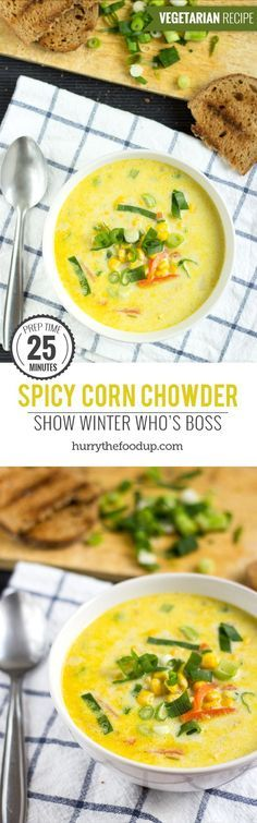 Spicy Corn Chowder. Ready in 25 minutes | #chowder #vegetarian | hurrythefoodup.com