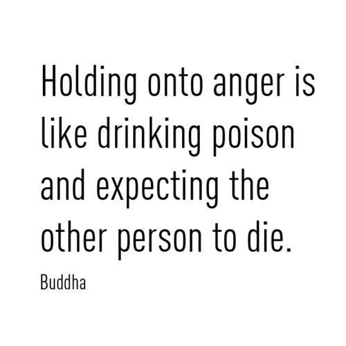 Borrowed from my sweet friend @ Home Sweet AuburnLife, Inspiration, Buddha Quote, Quotes, Anger, Wisdom, Drinks Poison, So True, Living