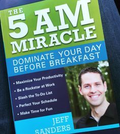 The 5AM Miracle: Dominate Your Day Before Breakfast
