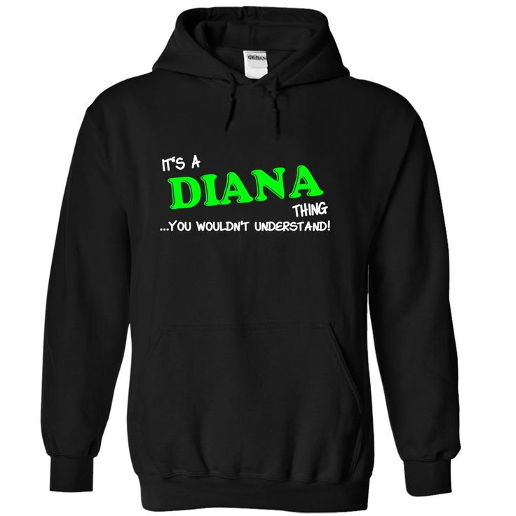 If your name's Diana then this shirt is for you.