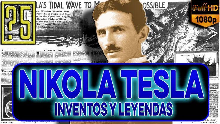 Nikola Tesla: 5 Inventos de Leyenda, Secretos y su verdadera historia [M...