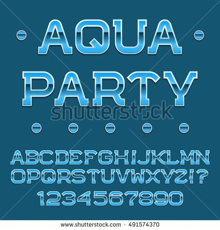 Blue #letters and #numbers. Festival banner #font. Isolated english #alphabet with text Aqua Party.