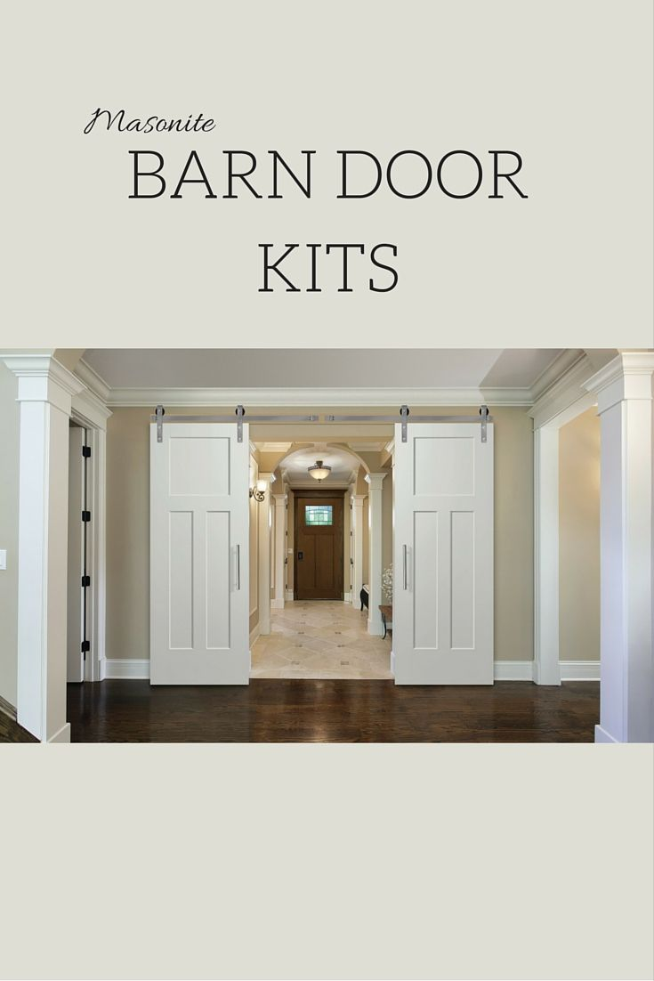 Diy interior barn door - Recognizing One Of The Hottest Trends In The Diy Market Masonite Is Excited To Announce Door Kitsinterior