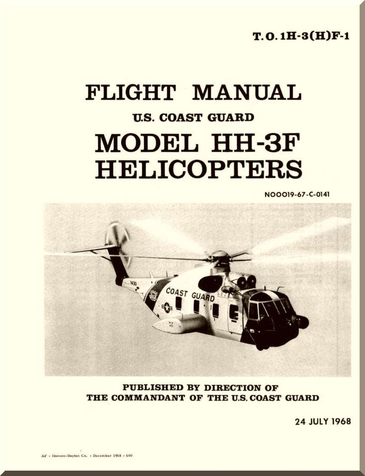 Sikorsky Pelican HH-3F Helicopter Flight Manual , T.O. 1H-3(H)F-1 -1968 - Aircraft Reports - Aircraft Manuals - Aircraft Helicopter Engines Propellers Blueprints Publications