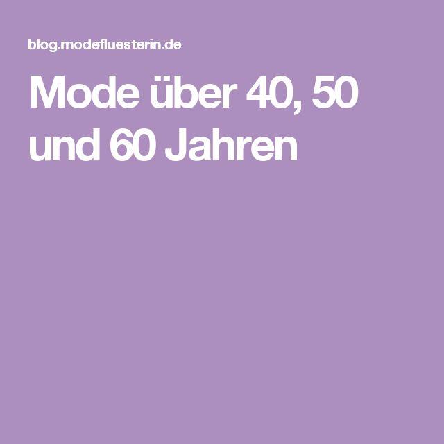 Mode über 40, 50 und 60 Jahren