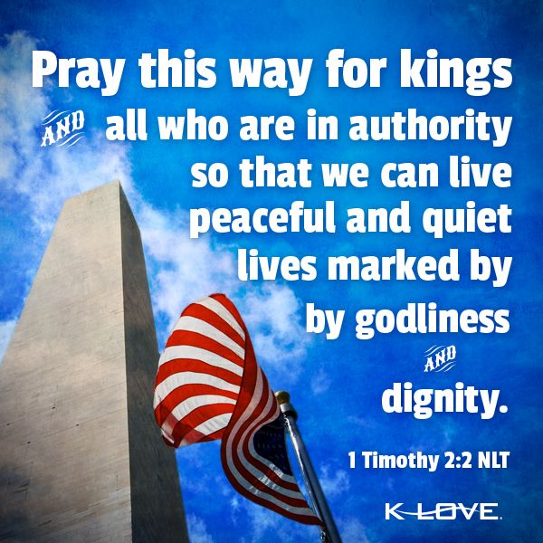 3 <3 1 Timothy 2:1-4 New Living Translation (NLT) 2 I urge you, first of  all, to pray for all people. Ask God t… | Pray for leaders, Inspirational  humor, 1 timothy