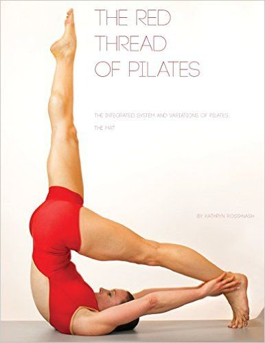 The Red Thread: The Integrated System and Variations of Pilates - The Mat - Livros importados na Amazon.com.br