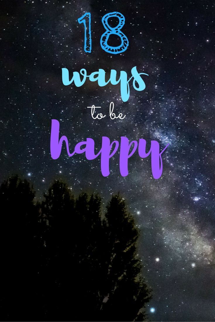Who doesn't want to be happier? I went through all the new and best research to compile this list of 18 ways to be happy! These 18 tips are things you can incorporate into your daily routine to feel happier every single day :) Shine bright my friends!