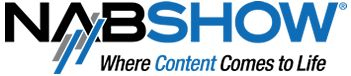 2013 NABSHOW | Conferences April 6 – 11, 2013 / Exhibits April 8 – 11 |  Las Vegas Convention Center, Las Vegas, NV