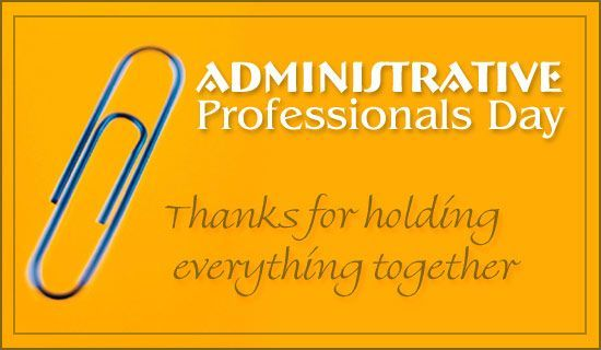 Admin Pro Day 2017 Ecards, happy Administrative professional Day 2017 Greetings, Administrative professional day 2017, Admin Pro day HD Wallpapers and HD Images, Admin Professional Day 2017 Greetings