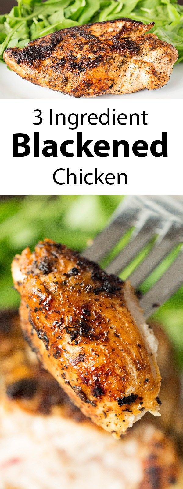 One of our favorite weeknight meals: easy, three ingredient blackened chicken.