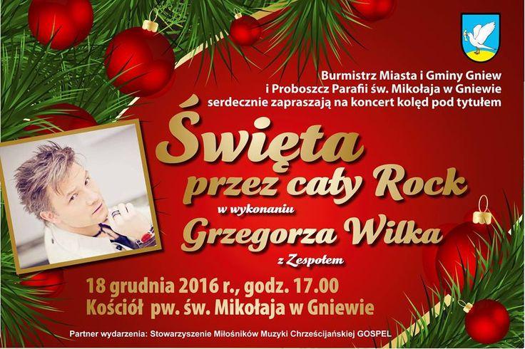 Świąteczny koncert w Gniewie #koncert #muzyka #święta #wilk #grzegorzwilk #rock #gniew #gminagniew #opanujgniew