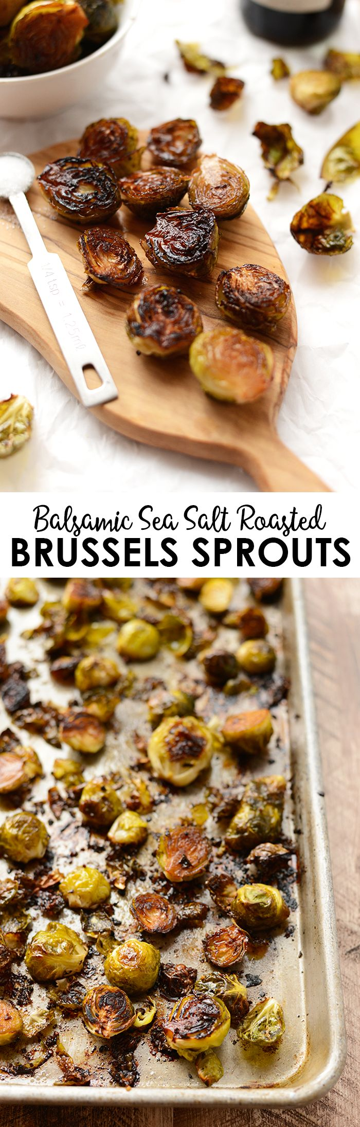 Make these Balsamic Sea Salt Roasted Brussels Sprouts this holiday season for the most delicious vegan and paleo side that everyone will gobble up!