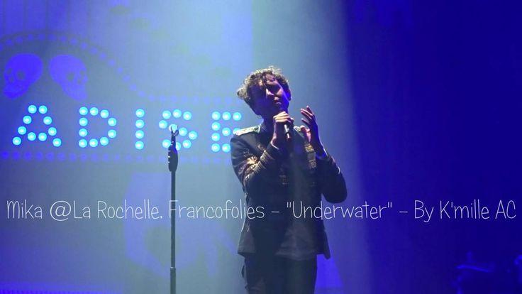 """Mika @ La Rochelle, Francofolies - """"Underwater"""" - 13/07/2016"""