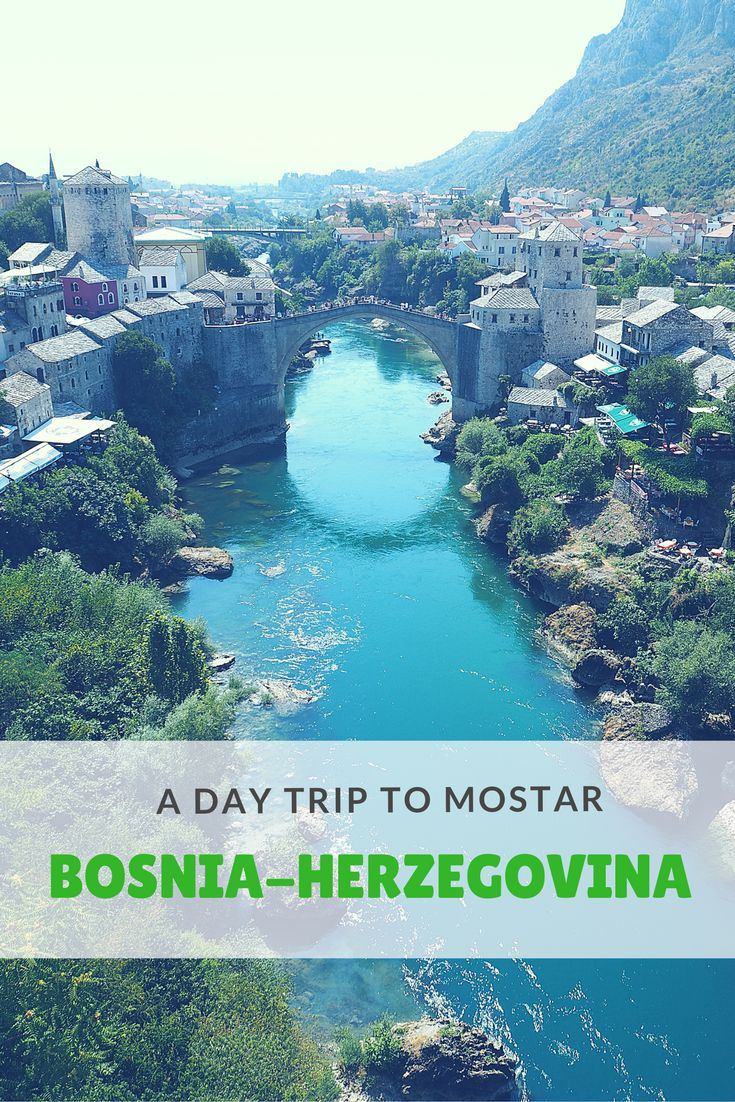 A day trip to Mostar