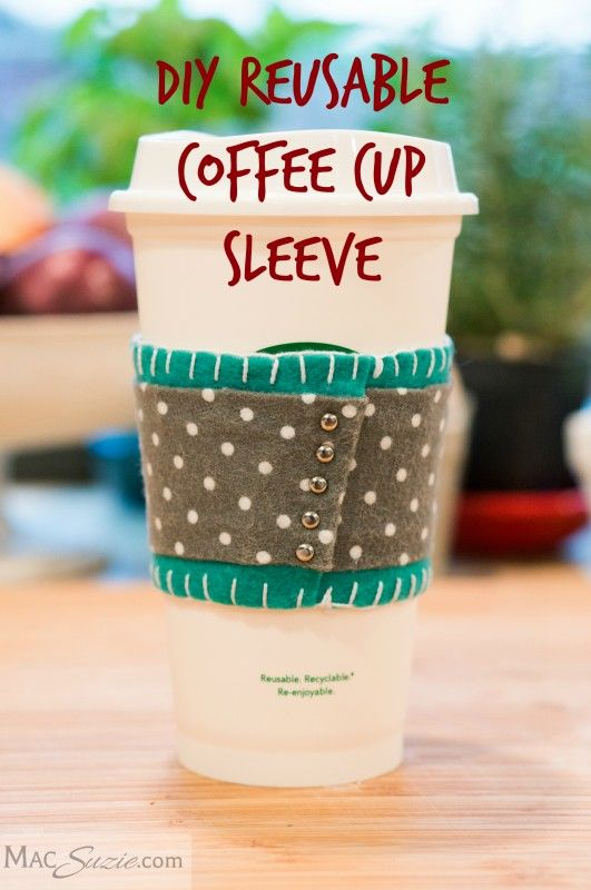 MacSuzie | DIY Reusable Coffee Cup Sleeve - Ditch the cardboard! Instead, wrap your cup with one of these adorable (and easy!) DIY Reusable Coffee Cup Sleeves. Saving the planet IN STYLE! ;-) BONUS: Makes a great teacher appreciation or hostess gift!