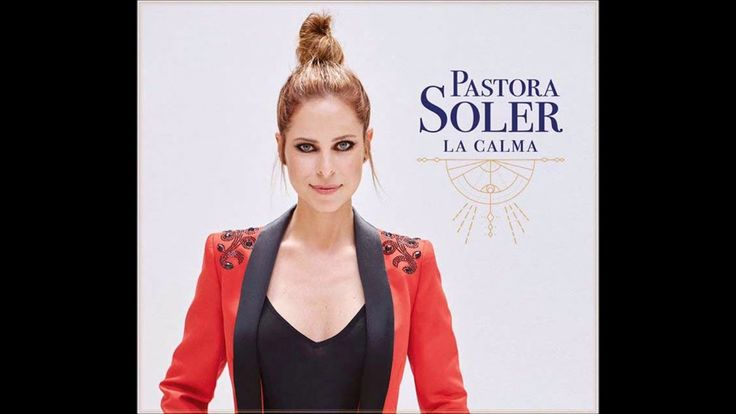 Pastora soler, vuelves a la vida 2017 - YouTube