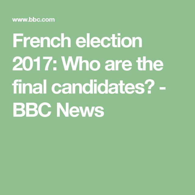 French election 2017: Who are the final candidates? - BBC News
