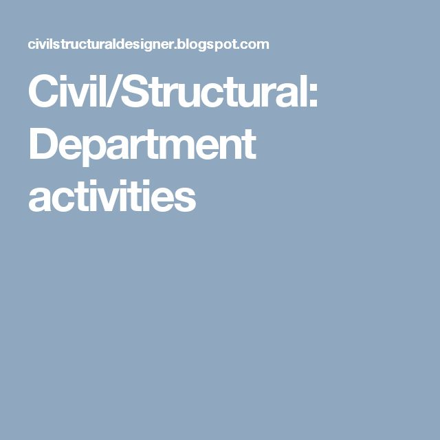 Civil/Structural: Department activities