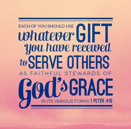 : Peter 410, Living To Serving Bible Quotes, Christian Quotes, Peter O'Tool, Peter 4 10, 1 Peter, God Grace, Inspiration Quotes, Bible Ver