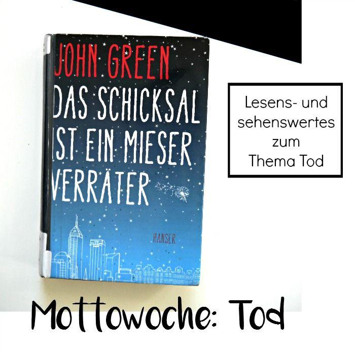 Mottowoche Tod - Buch und Film Tipps zum Thema Leben, Tod und Liebe